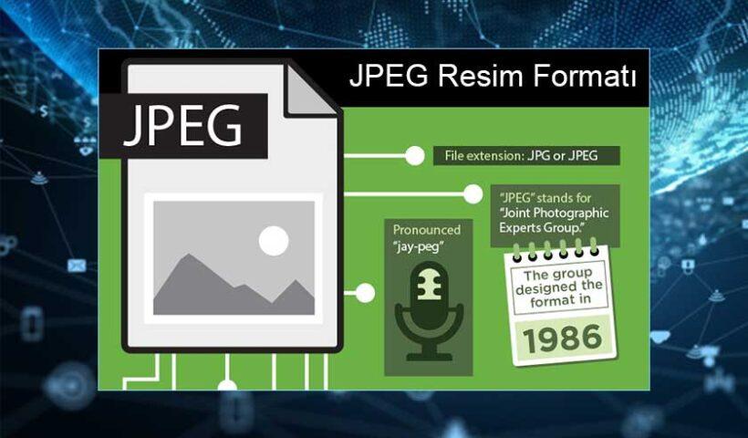 Jpg, Jpeg Resim Formatı